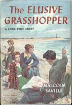 Malcolm Saville's The Elusive Grasshopper